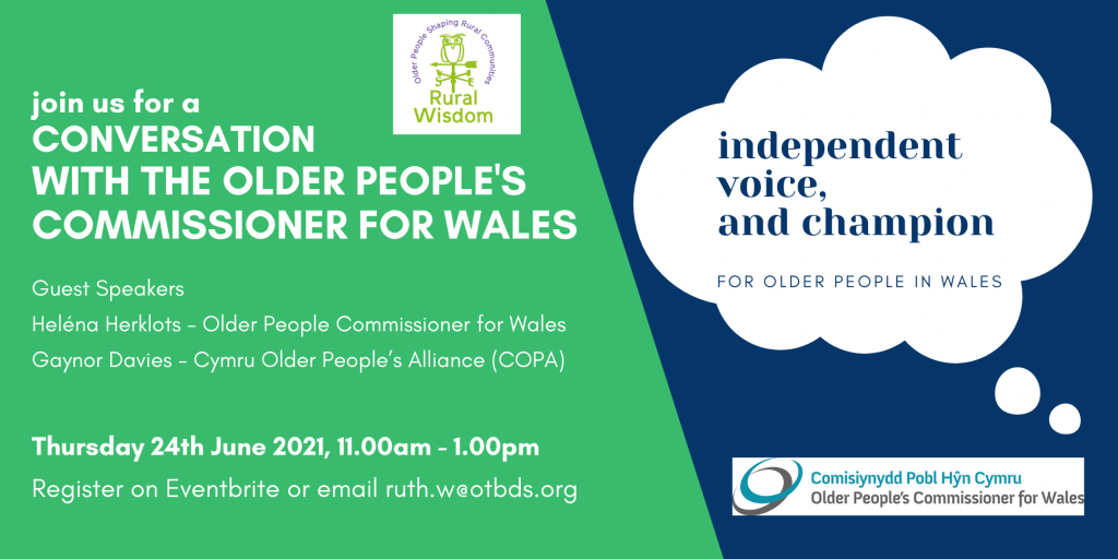 A Conversation with the Older People's Commissioner for Wales. 24th June 11.00-13.00